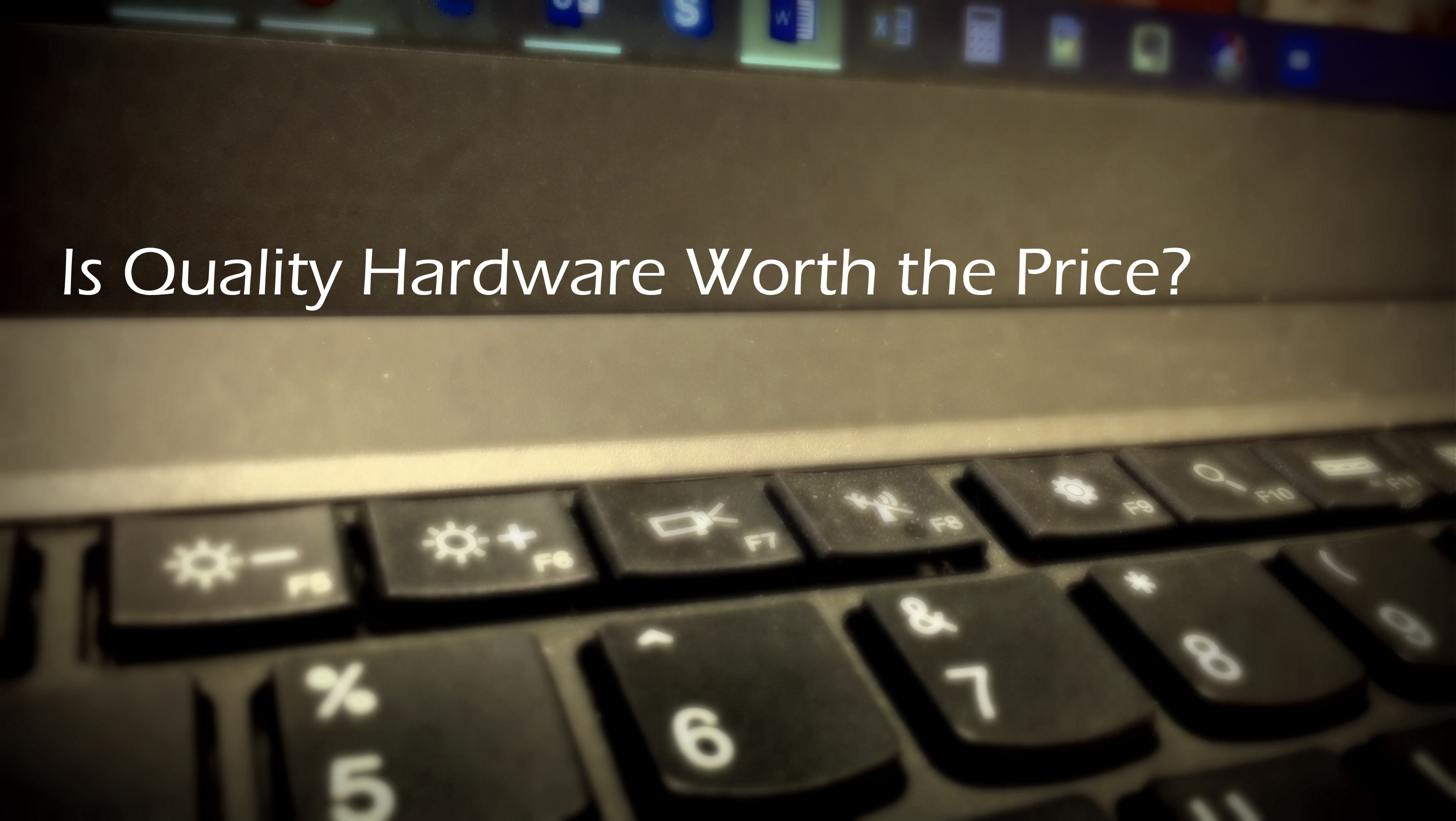 quality hardware keyboard and windows 10